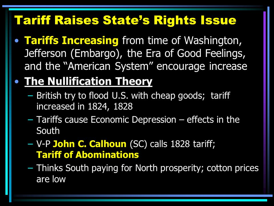Tariff Raises State's Rights Issue