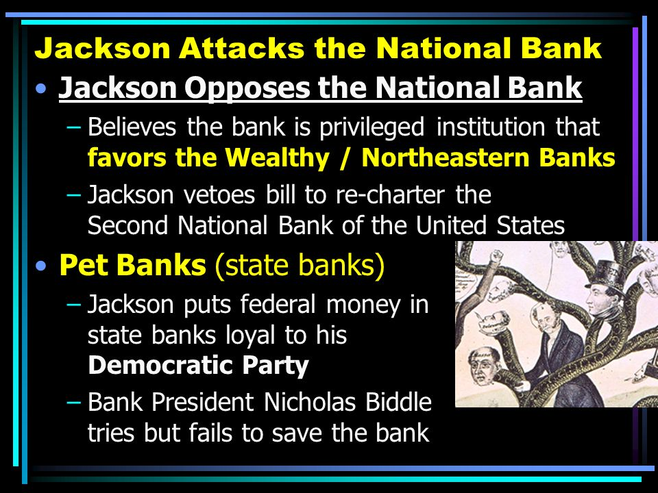 Jackson Attacks the National Bank