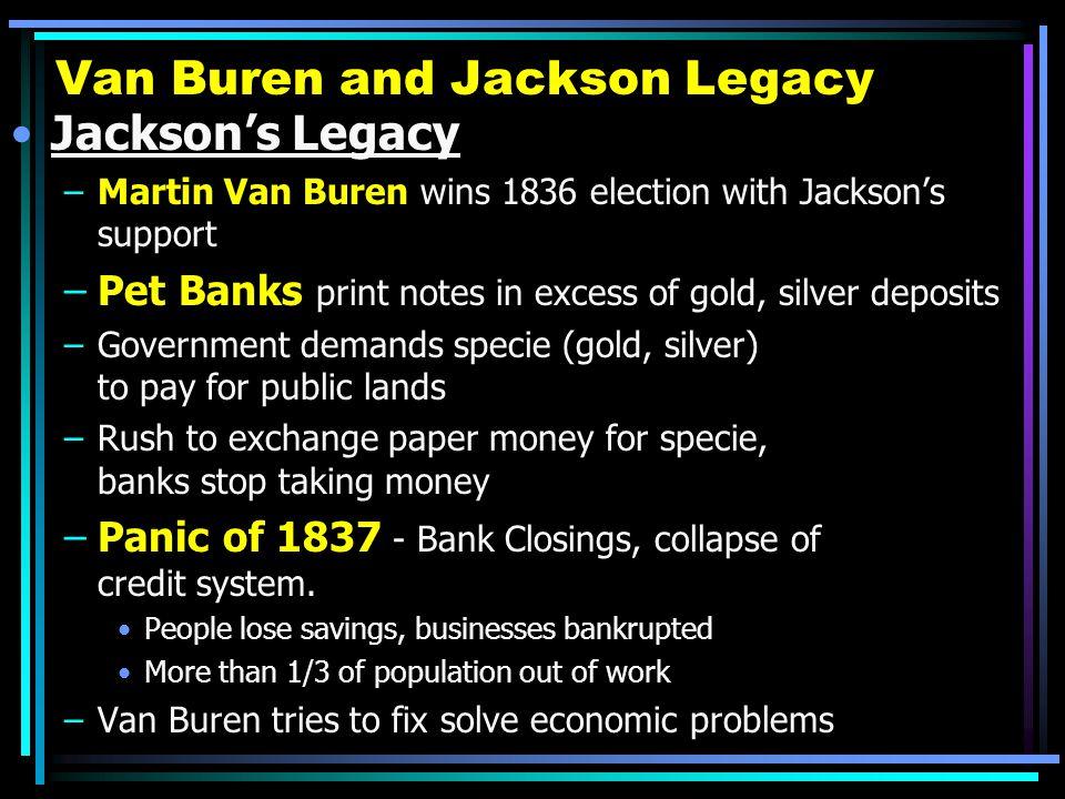 Van Buren and Jackson Legacy