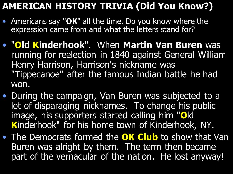 AMERICAN HISTORY TRIVIA (Did You Know )
