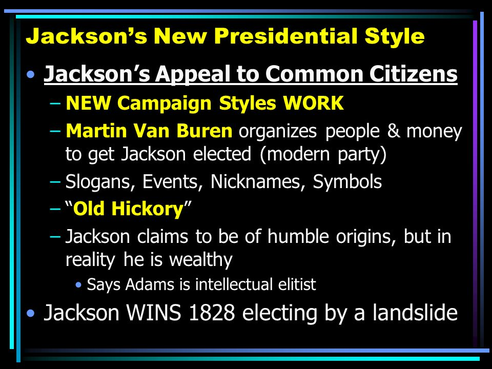 Jackson's New Presidential Style