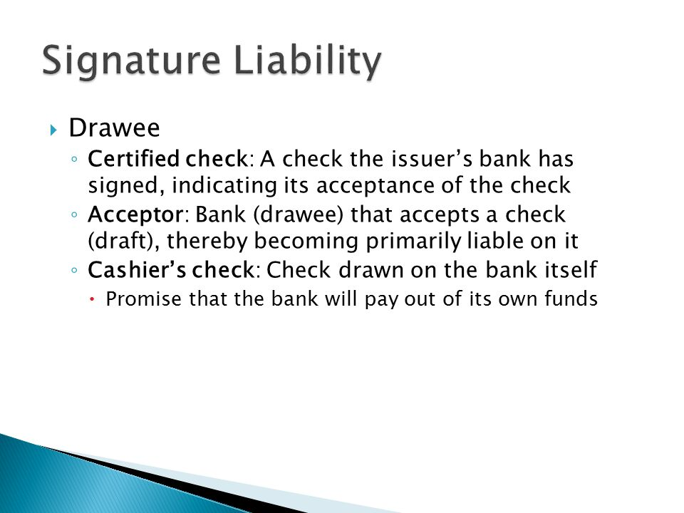 Signature Liability Drawee