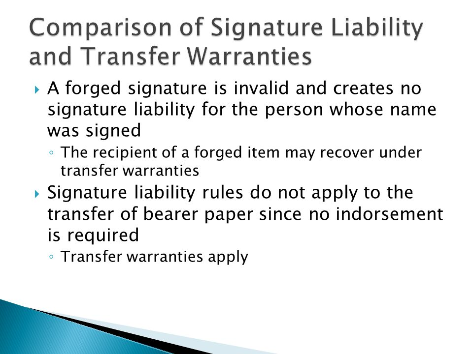 Comparison of Signature Liability and Transfer Warranties
