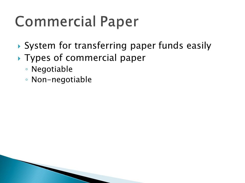 Commercial Paper System for transferring paper funds easily