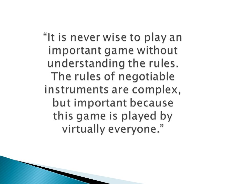 It is never wise to play an important game without understanding the rules.