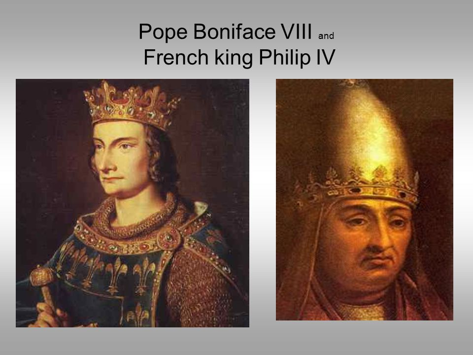 Pope Boniface VIII and French king Philip IV