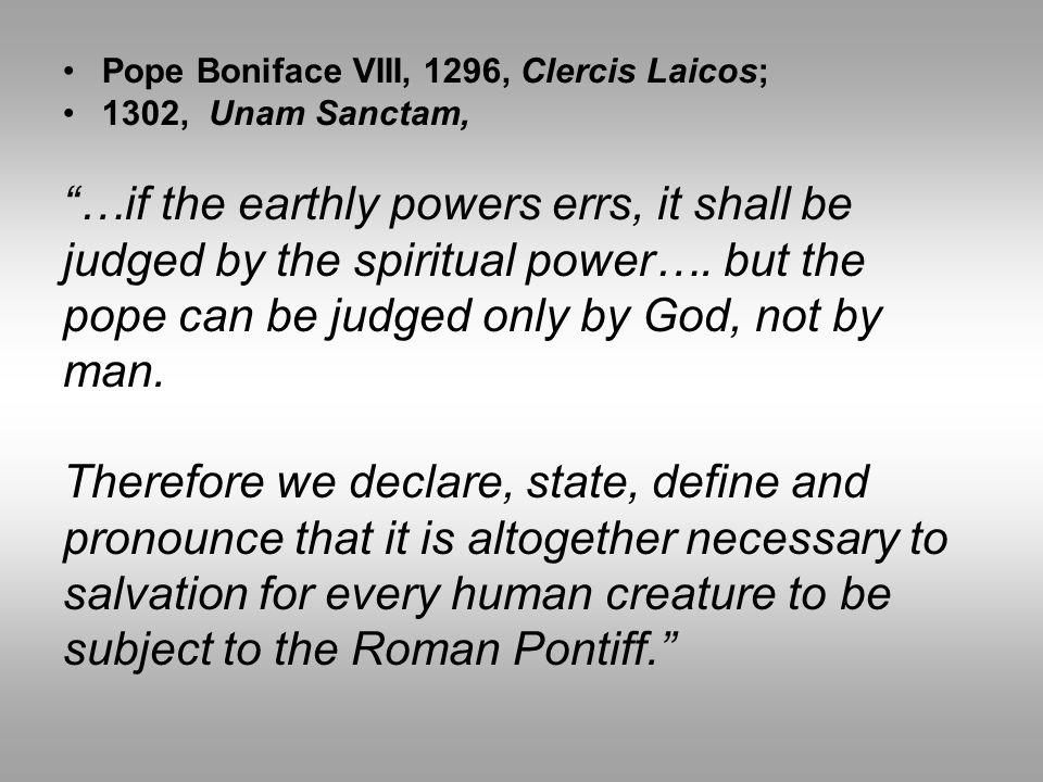 Pope Boniface VIII, 1296, Clercis Laicos;
