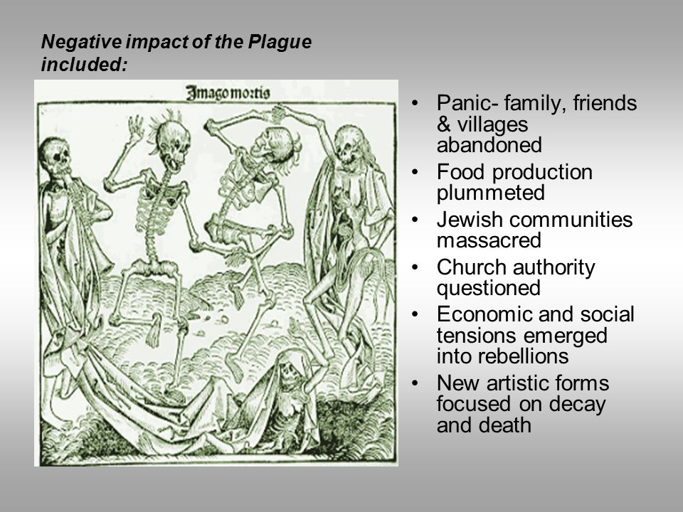 Negative impact of the Plague included: