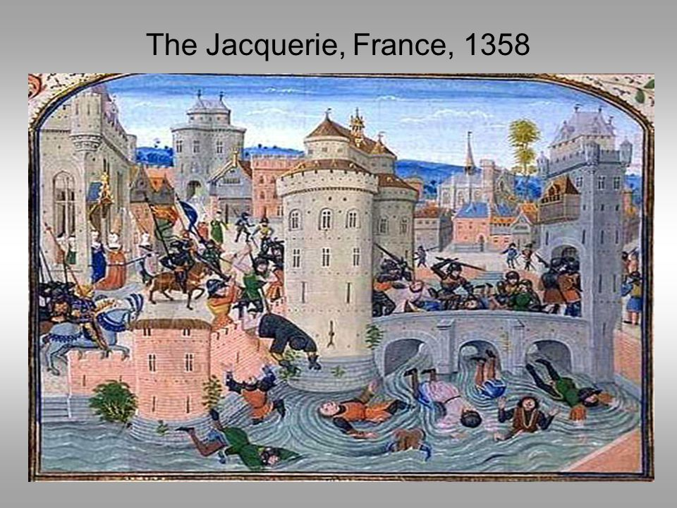 The Jacquerie, France, 1358