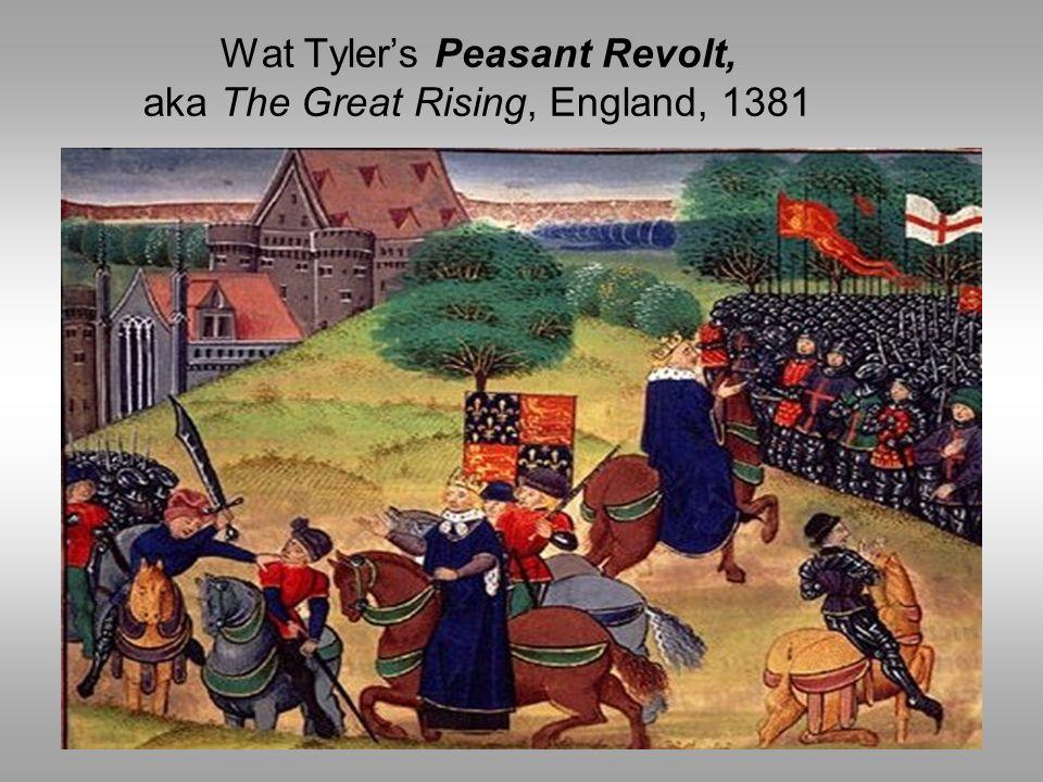 Wat Tyler's Peasant Revolt, aka The Great Rising, England, 1381