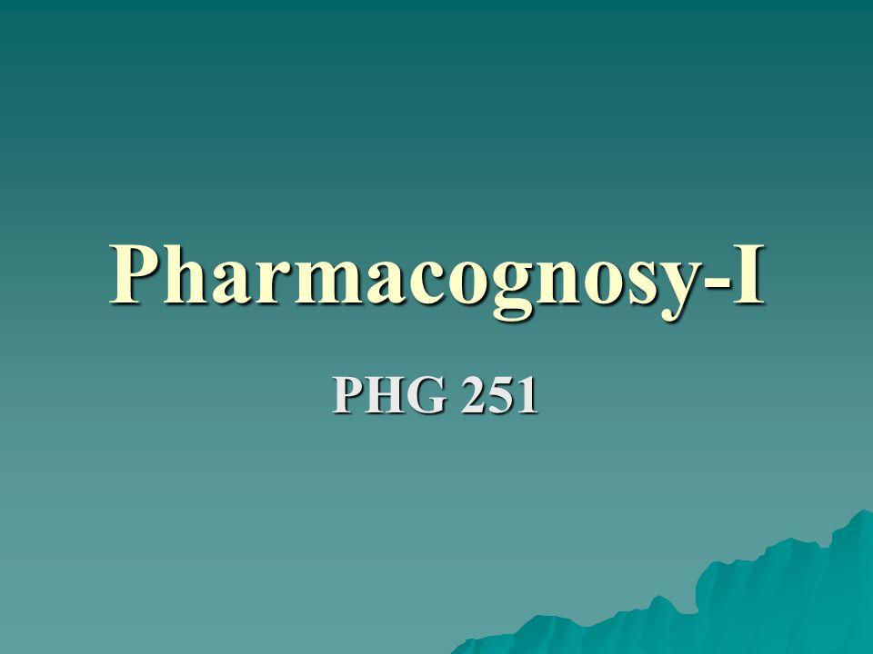 Pharmacognosy-I PHG 251