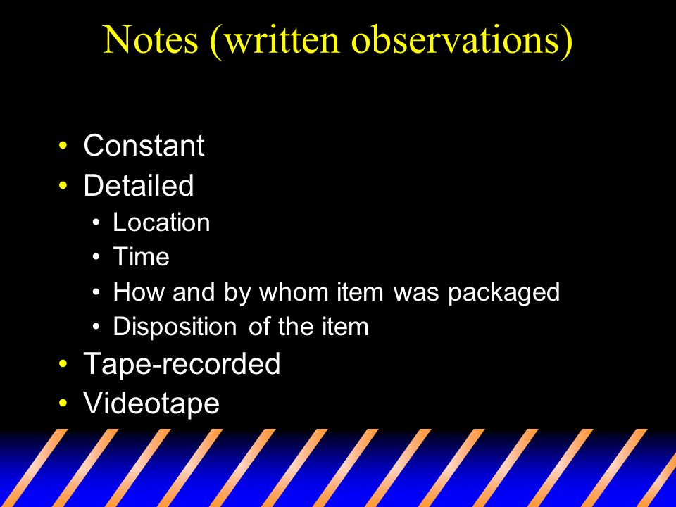 Notes (written observations)