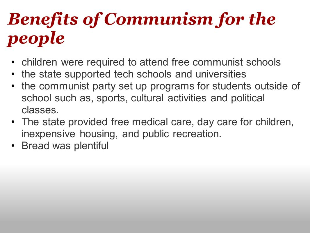 Benefits of Communism for the people