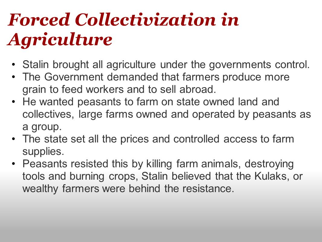 Forced Collectivization in Agriculture