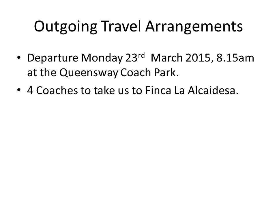 Outgoing Travel Arrangements