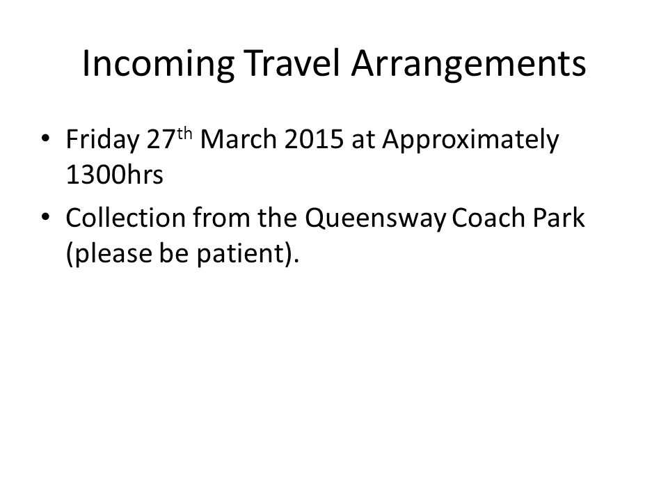 Incoming Travel Arrangements