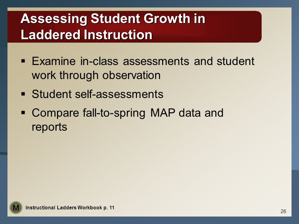 Assessing Student Growth in Laddered Instruction
