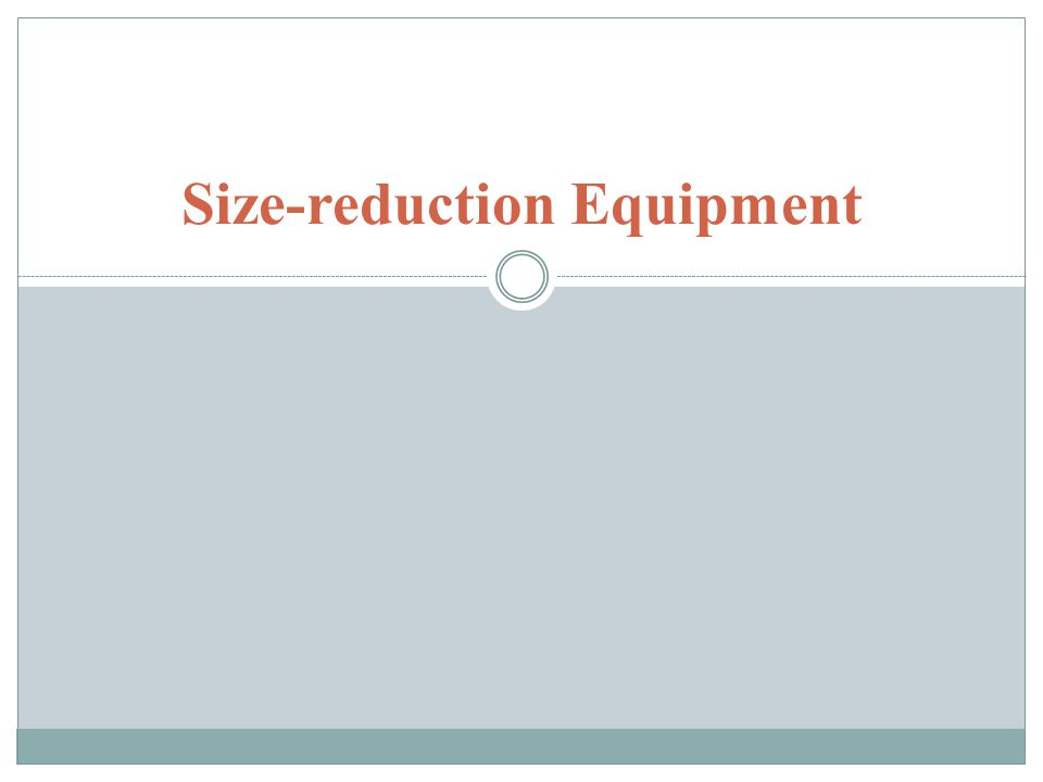 Size-reduction Equipment