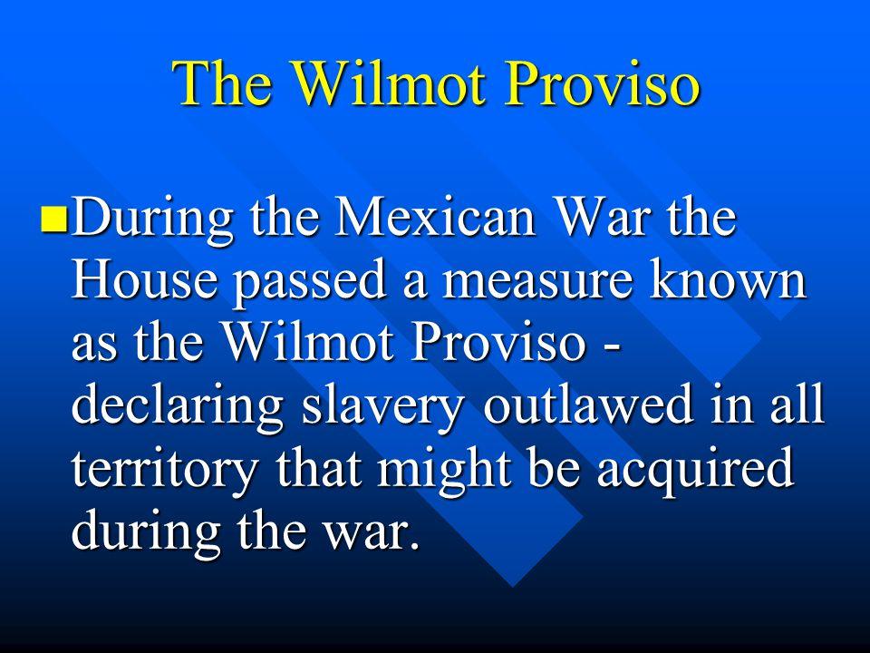 The Wilmot Proviso