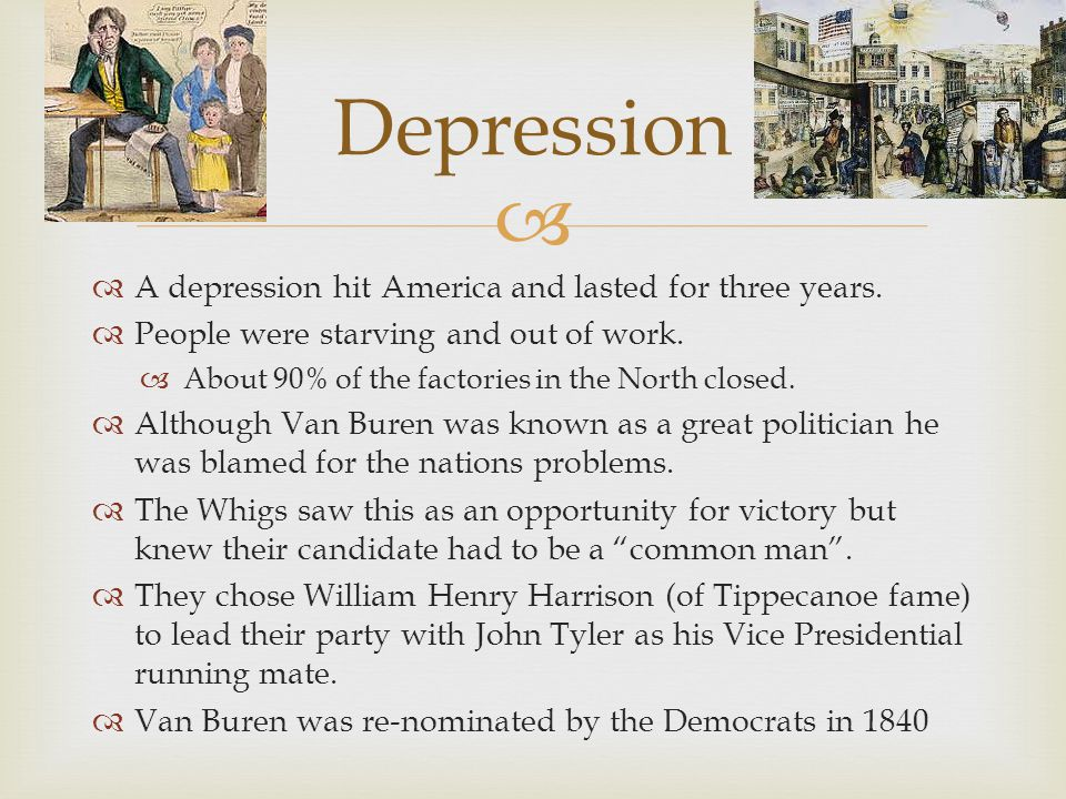 Depression A depression hit America and lasted for three years.