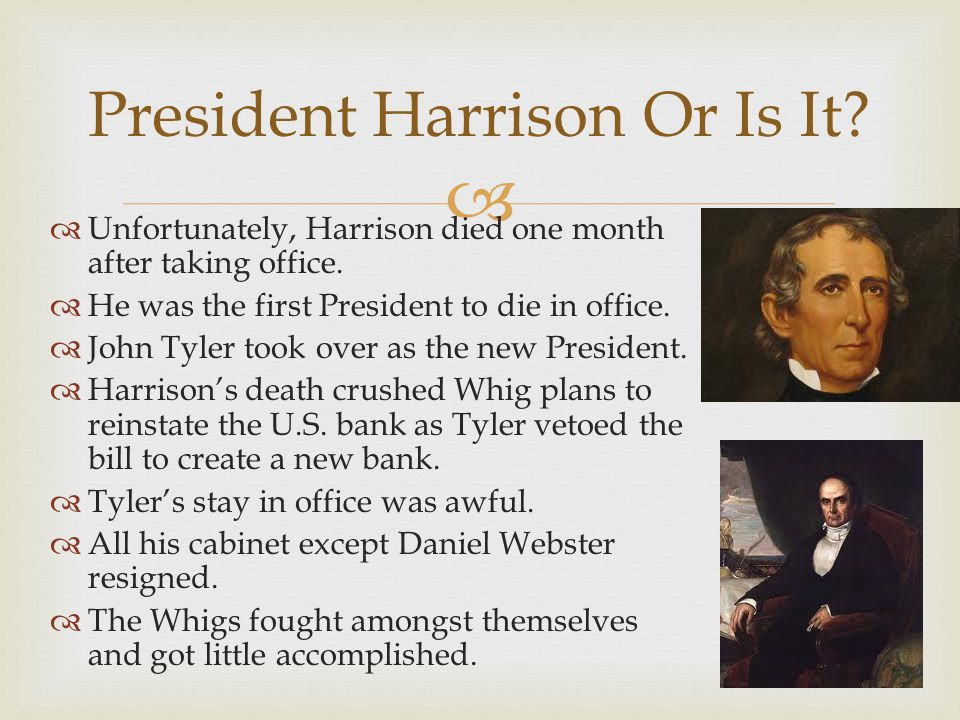 President Harrison Or Is It