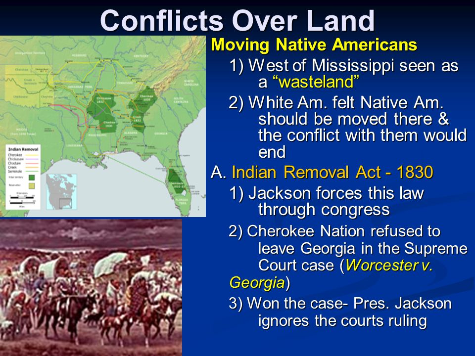 Conflicts Over Land Moving Native Americans