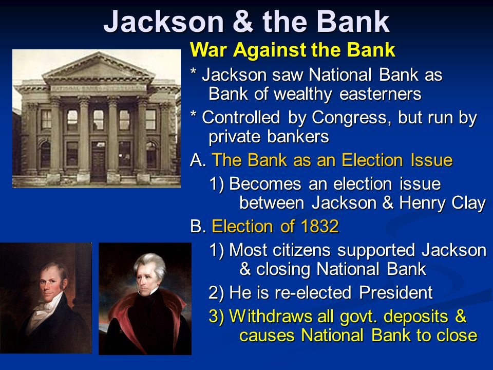 Jackson & the Bank War Against the Bank