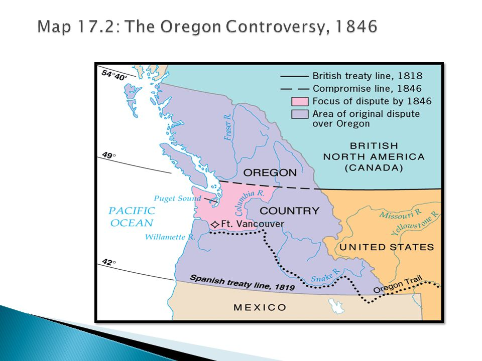 Map 17.2: The Oregon Controversy, 1846