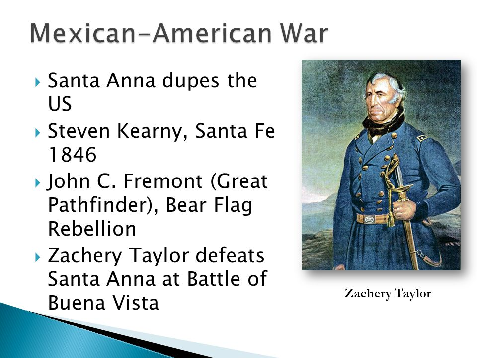 Mexican-American War Santa Anna dupes the US