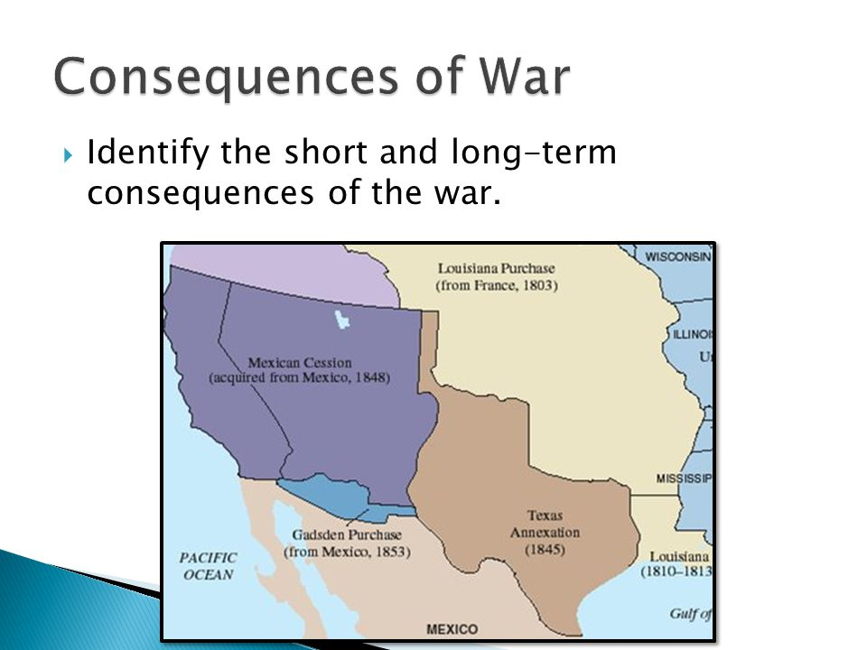 Consequences of War Identify the short and long-term consequences of the war.