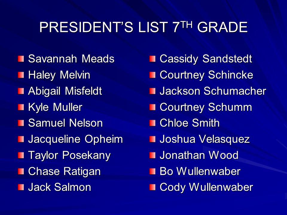 PRESIDENT'S LIST 7TH GRADE