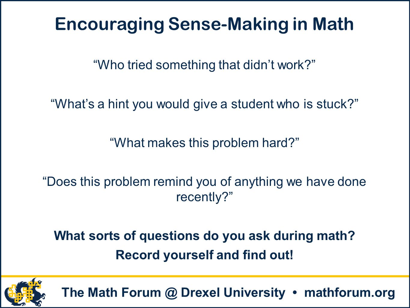 Encouraging Sense-Making in Math