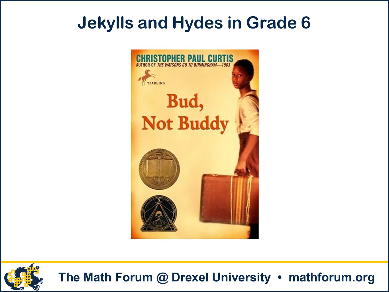 Jekylls and Hydes in Grade 6