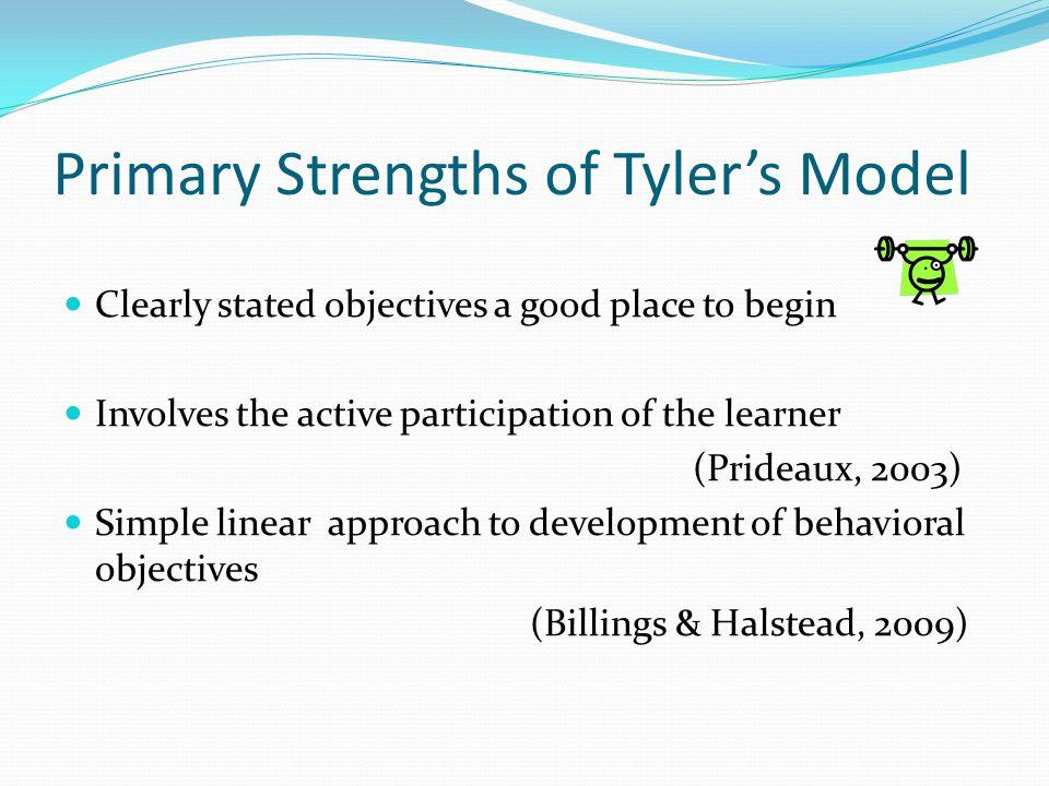 Primary Strengths of Tyler's Model
