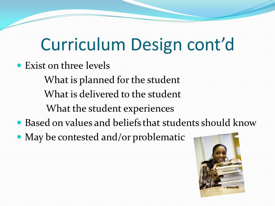 Curriculum Design cont'd