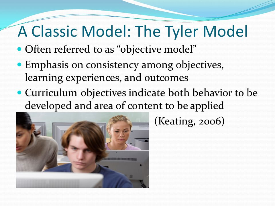 A Classic Model: The Tyler Model