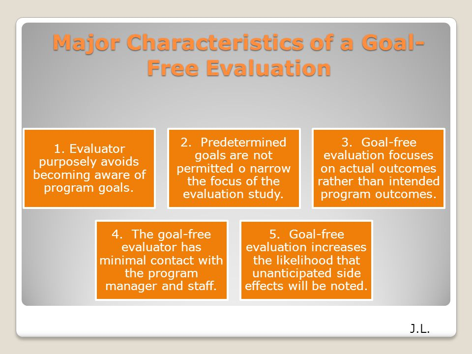 Major Characteristics of a Goal-Free Evaluation