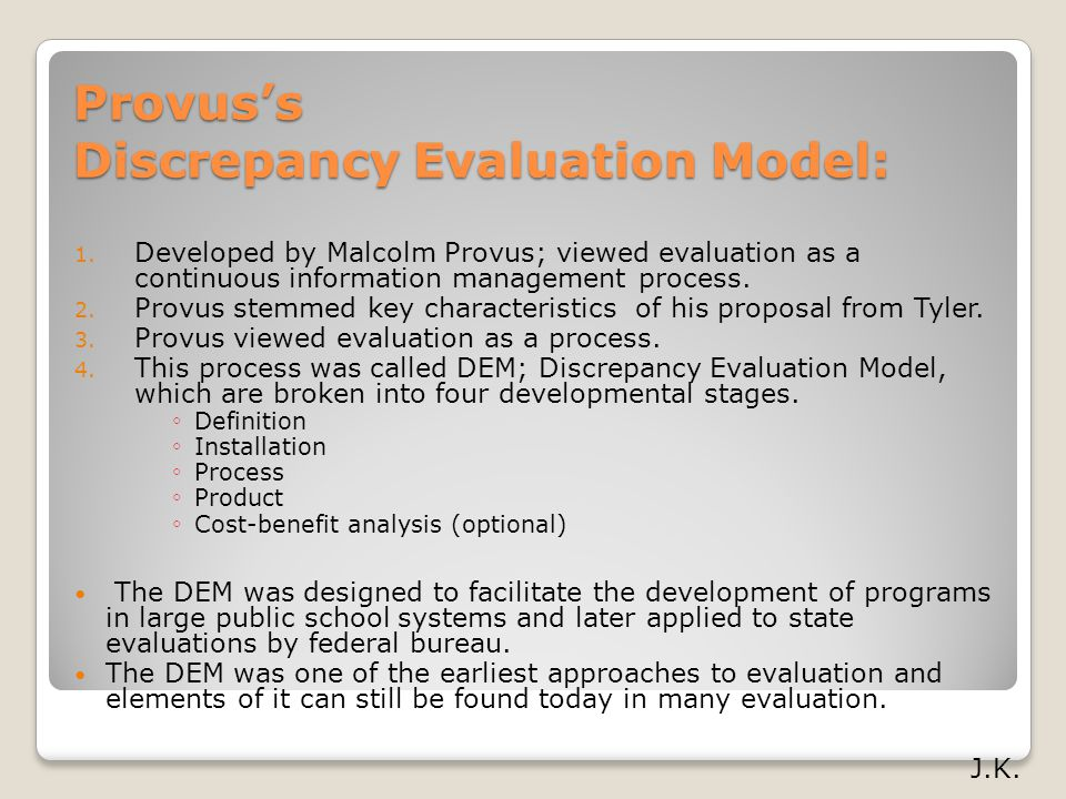 Provus's Discrepancy Evaluation Model: