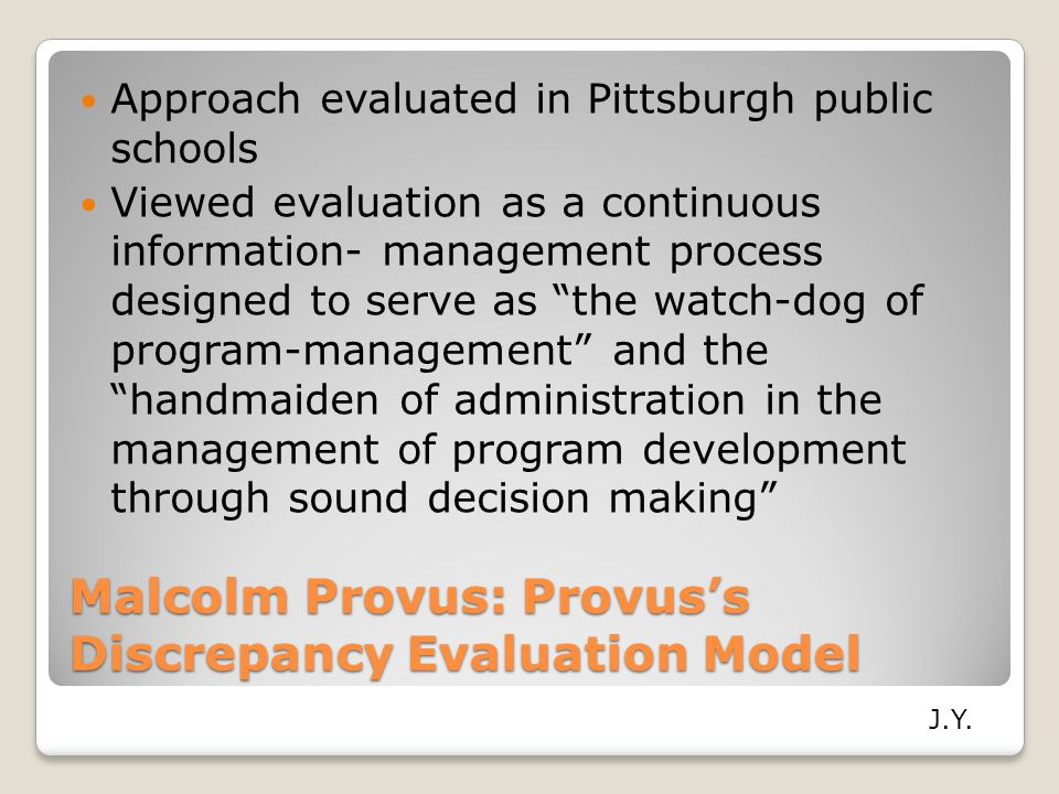 Malcolm Provus: Provus's Discrepancy Evaluation Model