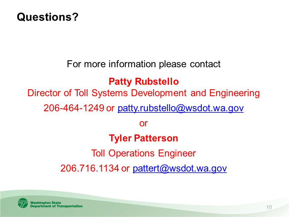 Questions For more information please contact Patty Rubstello