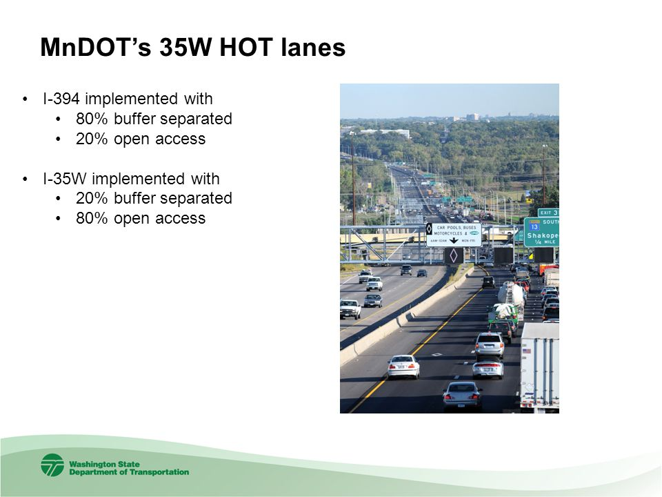MnDOT's 35W HOT lanes I-394 implemented with 80% buffer separated