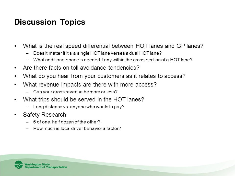Discussion Topics What is the real speed differential between HOT lanes and GP lanes