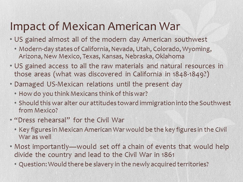 Impact of Mexican American War