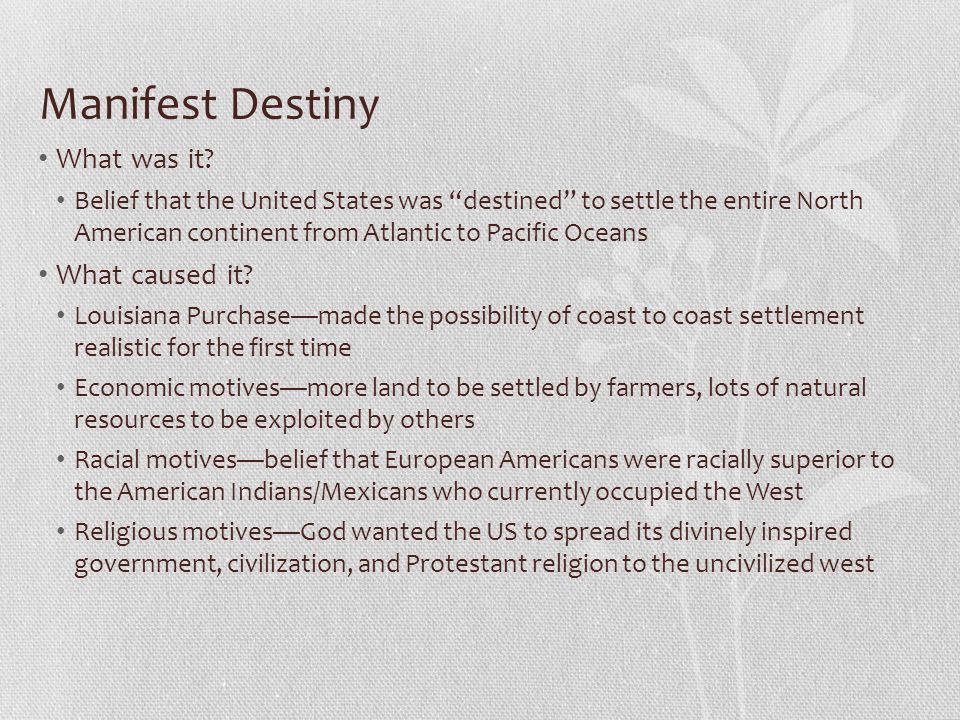 Manifest Destiny What was it What caused it