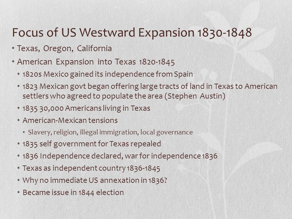 Focus of US Westward Expansion 1830-1848