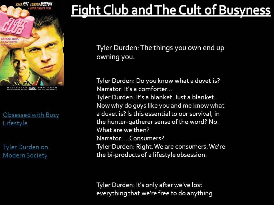 Fight Club and The Cult of Busyness