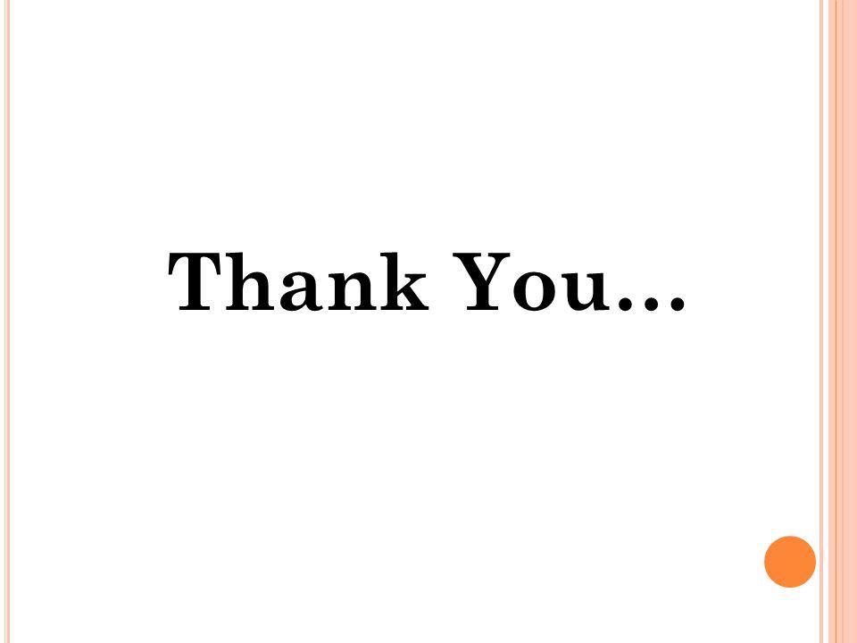 Thank You… Thank You…