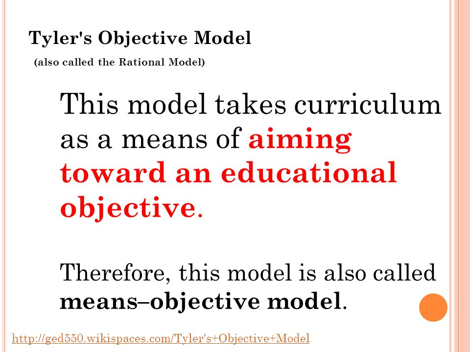 Tyler s Objective Model