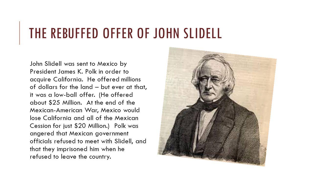 The rebuffed offer of John Slidell