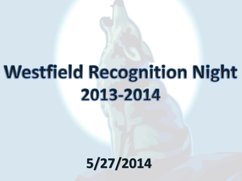 Westfield Recognition Night